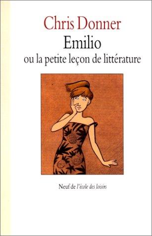 Emilio, ou, La petite leçon de littérature