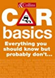 Collins Car Basics: Everything you should know but probably don't…