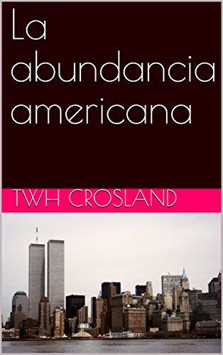 La abundancia americana por TWH  CROSLAND