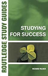 Studying for Success (Routledge Study Guides)