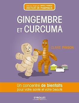 Gingembre et curcuma par [Pinson, Claire]