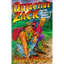 Detective Zack and the Mystery at Thunder Mountain (Detective Zack Bible Adventure) by Jerry D. Thomas (1994-01-02)