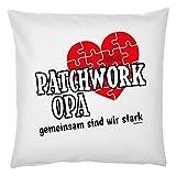 Tini - Shirts Lustiges Opa Sprüche-Kissen - Motiv - Spruch Großvater : Patchwork Opa gemeinsam sind wir stark - Geschenk-Kissen Großeltern - Kissen ohne Füllung - Farbe: Weiss