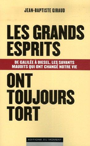 Les grands esprits ont toujours tort par Jean-Baptiste Giraud