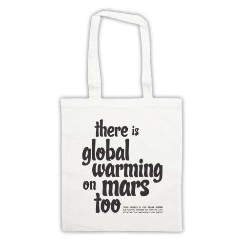 Esiste riscaldamento globale On Mars troppo Protest Tote Bag Bianco