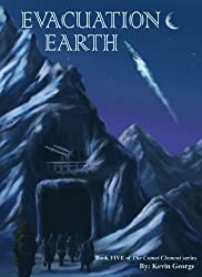 Evacuation Earth (Comet Clement series, #5) (English Edition)