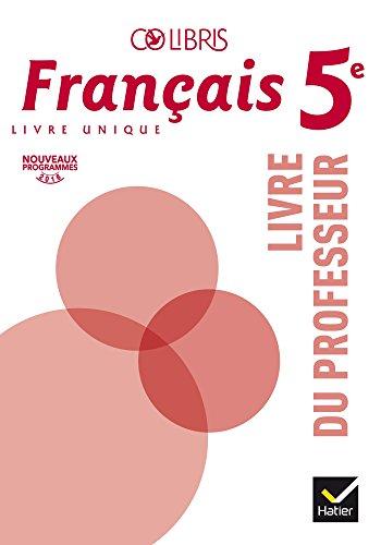 Colibris Français 5e éd. 2016 - Livre du professeur