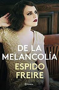De la melancolía par Espido Freire
