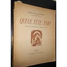 Eugène-Louis Blanchet,... Queue, tête... pan ! : Tous les secrets de la chasse à tir. Préface de Léonce Peillard