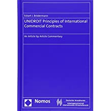 UNIDROIT Principles of International Commercial Contracts: An Article-by-Article Commentary