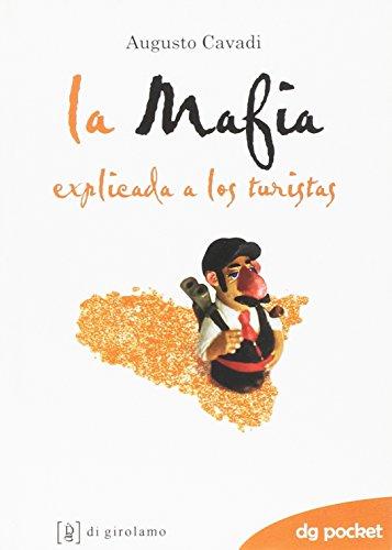 La mafia spiegata ai turisti. Ediz. spagnola (DG Pocket) por Augusto Cavadi