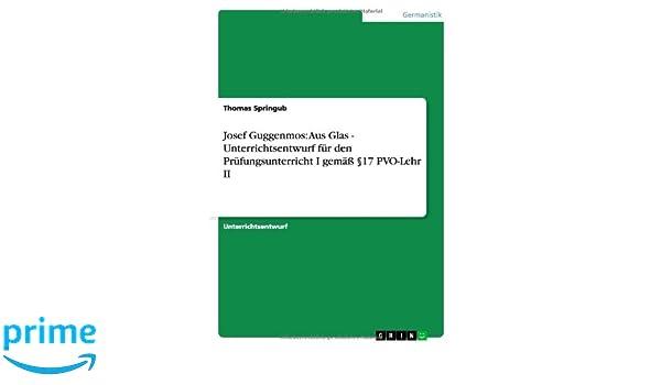 Buy Josef Guggenmos Aus Glas Unterrichtsentwurf Fur Den