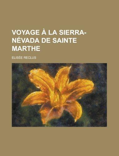Voyage À La Sierra-Névada de Sainte Marthe