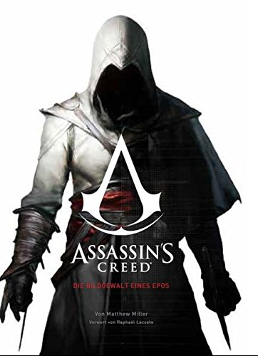 Assassin's Creed: Die Bildgewalt eines Epos (Alle Die Assassins Creed Spiele)