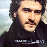 Songtexte von Daniel Lévi - Ici et maintenant