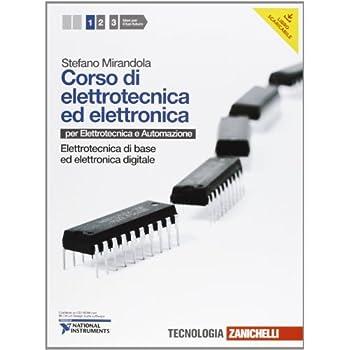 Corso Di Elettrotecnica Ed Elettronica. Per Le Scuole Superiori. Con Cd-Rom. Con Espansione Online: 1