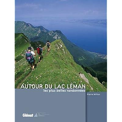 Autour du lac Léman : Les plus belles randonnées