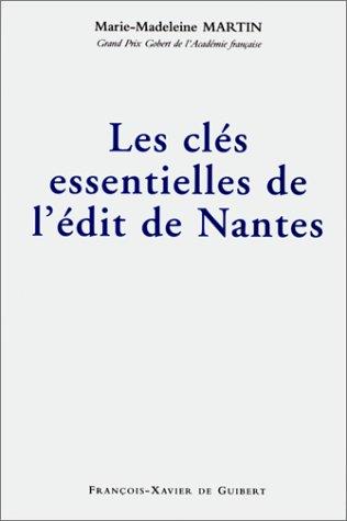 Les clés essentielles de l'Édit de Nantes