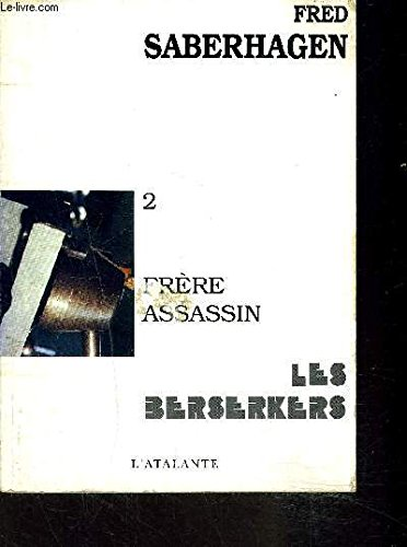 Les Berserkers, Tome 2 : Frère assassin