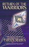 Return of the Warriors: 1 (Toltec Teachings)