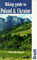 Hiking Guide to Poland and Ukraine (Bradt-No Frills Guides Series) by Tim Burford (1994-02-17)