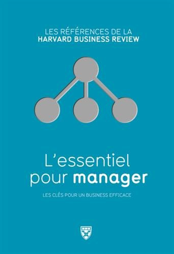 L'essentiel pour manager par Christopher Bartlett, Richard Luecke