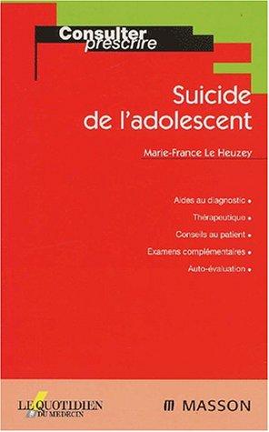 Suicide de l'adolescent par Le Heuzey