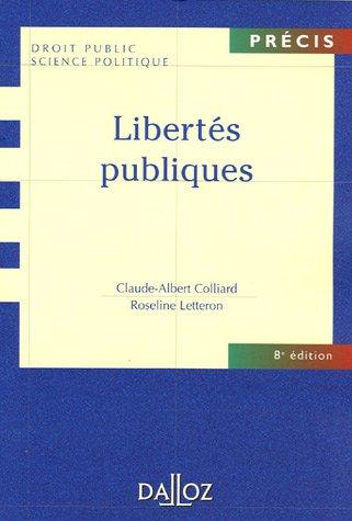 Libertés publiques par Jean-Claude Colliard, Roseline Letteron