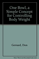 One Bowl, a Simple Concept for Controlling Body Weight