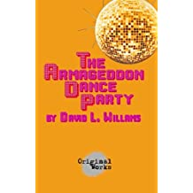 Armageddon Dance Party, The
