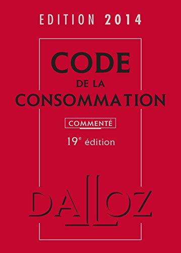 Code de la consommation 2014, commenté - 19e éd.
