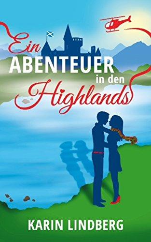 Buchseite und Rezensionen zu 'Ein Abenteuer in den Highlands: Ein Schottland-Liebesroman' von Karin Lindberg