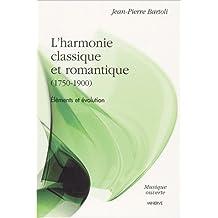 L'harmonie classique et romantique (1750-1900). Eléments et évolution