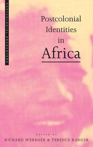 Postcolonial Identities in Africa (Postcolonial Encounters)