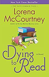 Dying to Read: A Novel (The Cate Kinkaid Files-Book 1) by McCourtney, Lorena (2012) Paperback