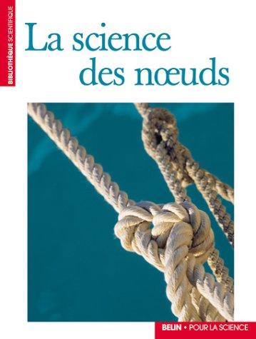 La Science des noeuds