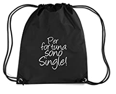Idea Regalo - Cotton Island - Zaino Zainetto Budget Gymsac T0415 per fortuna sono single fun cool geek, Taglia Capacita 11 litri