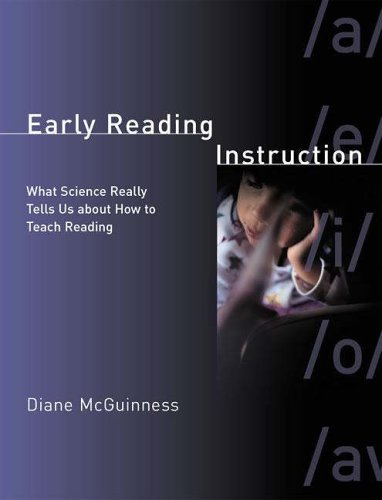 Early Reading Instruction: What Science Really Tells Us about How to Teach Reading