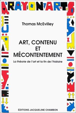 Art, contenu et mécontentement. La théorie de l'art et la fin de l'histoire par Thomas Mcevilley