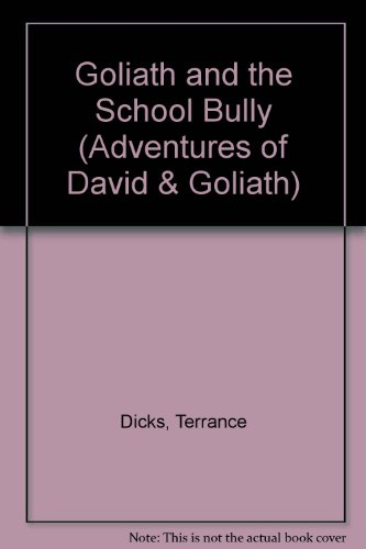 Goliath and the school bully