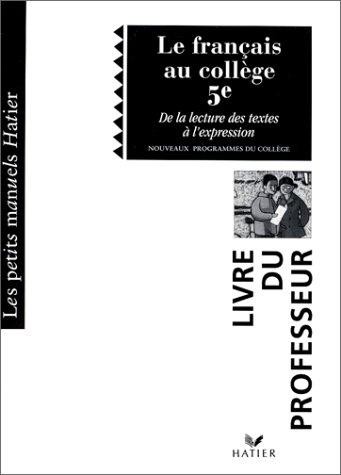 le-francais-au-college-5eme-de-la-lecture-a-lexpression-professeur