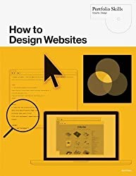 How to Design Websites (Portfolio Skills) by Alan Pipes (2011)