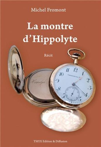 La Montre d'Hippolyte
