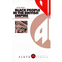 Black People in the British Empire (Pluto Classics)