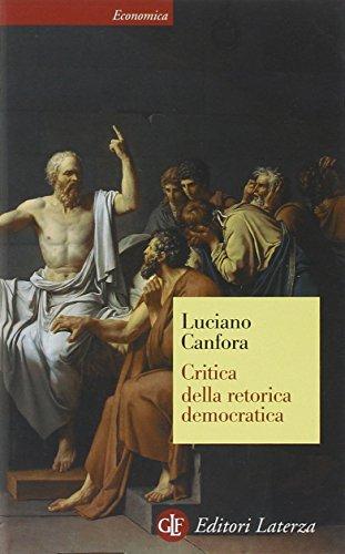Critica della retorica democratica (Economica Laterza) por Luciano Canfora