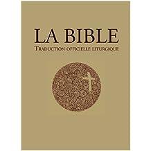 La Bible – traduction officielle liturgique