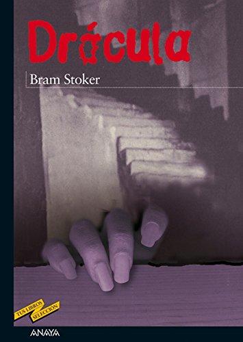 Drácula (Clásicos - Tus Libros-Selección nº 32) por Bram Stoker