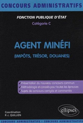 Agent du Trésor, des impôts, des douanes par Philippe-Jean Quillien, Elsa Olivier, Catherine Chapelle, Georges Vidal