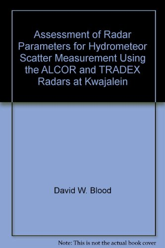 Assessment of Radar Parameters for Hydrometeor Scatter Measurement Using the ALCOR and TRADEX Radars at Kwajalein