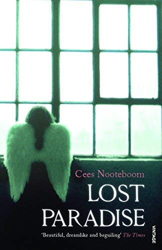 [Lost Paradise] (By (author) Cees Nooteboom) [published: June, 2008]